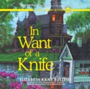In Want of a Knife - eAudiobook