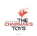 The Chairman's Toys - eAudiobook