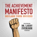 The Achievement Manifesto - eAudiobook