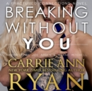 Breaking without You - eAudiobook