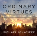 The Ordinary Virtues - eAudiobook