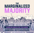 The Marginalized Majority - eAudiobook