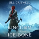 Kingdom of Ice and Bone - eAudiobook