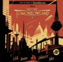 Before Tomorrowland - eAudiobook
