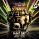 Marvel's Avengers: Infinity War: The Cosmic Quest Vol. 1: Beginning - eAudiobook