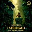 The Jungle Book: The Strength of the Wolf Is the Pack - eAudiobook