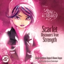 Scarlet Discovers True Strength - eAudiobook