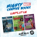 Mighty Marvel Chapter Book Compilation - eAudiobook