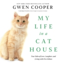 My Life in a Cat House - eAudiobook