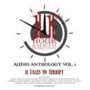 11th Hour Audio Productions Audio Anthology, Vol. 1 - eAudiobook