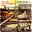 The Old Cart Wrangler's Saga - eAudiobook