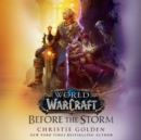 World of Warcraft: Before the Storm - eAudiobook