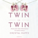 Twin to Twin - eAudiobook