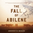 The Fall of Abilene - eAudiobook
