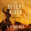 The Desert Rider - eAudiobook