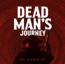 Dead Man's Journey - eAudiobook
