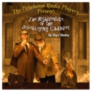 The Petaluma Radio Players Present: The Misadventure of the Disobliging Cadaver - eAudiobook