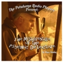 The Petaluma Radio Players Present: The Misadventure of the Psychic Detective - eAudiobook