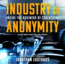 Industry of Anonymity - eAudiobook