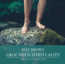 Grounded Spirituality - eAudiobook