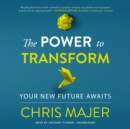 The Power to Transform - eAudiobook