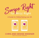 Swipe Right for Mr(s) Right - eAudiobook