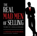 The Real Mad Men of Selling - eAudiobook