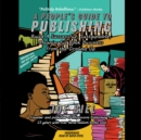 A People's Guide to Publishing : Build a Successful, Sustainable, Meaningful Book Business from the Ground Up - eAudiobook