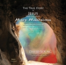 The True Story of Jesus and His Wife Mary Magdalena - eAudiobook