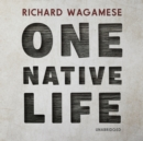 One Native Life - eAudiobook