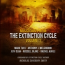 Missions from the Extinction Cycle, Vol. 1 - eAudiobook