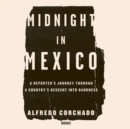 Midnight in Mexico - eAudiobook