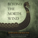 Beyond the North Wind - eAudiobook