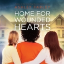 Home for Wounded Hearts - eAudiobook