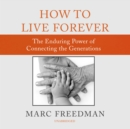 How to Live Forever - eAudiobook
