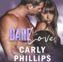 Dare to Love - eAudiobook