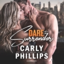 Dare to Surrender - eAudiobook