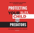 Protecting Your Child from Predators - eAudiobook