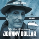 The New Adventures of Johnny Dollar, Vol. 1 - eAudiobook