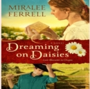 Dreaming on Daisies - eAudiobook