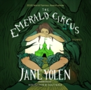 The Emerald Circus - eAudiobook