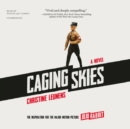 Caging Skies - eAudiobook