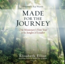 Made for the Journey - eAudiobook