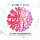 The Beautiful Cure - eAudiobook