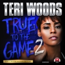 True to the Game II - eAudiobook