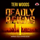 Deadly Reigns I - eAudiobook