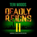 Deadly Reigns II - eAudiobook