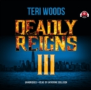 Deadly Reigns III - eAudiobook