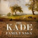 The Kade Family Saga, Vol. 3 - eAudiobook