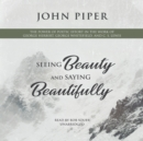 Seeing Beauty and Saying Beautifully - eAudiobook